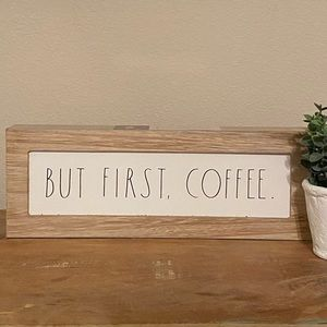 Rae Dunn BUT FIRST COFFEE sign